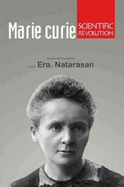 Marie Curie - Scientific Revolution-0
