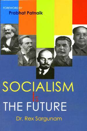 SOCIALISM IS THE FUTURE-0
