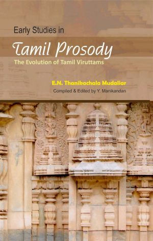 Early Studies in Tamil Prosody The evolution of Tamil Viruttams-0