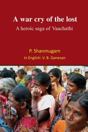 A war cry of the lost A heroic saga of Vaachathi -0