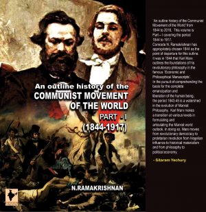An outline history of the COMMUNIST MOVEMENT OF THE WORLD (Part-1)-0
