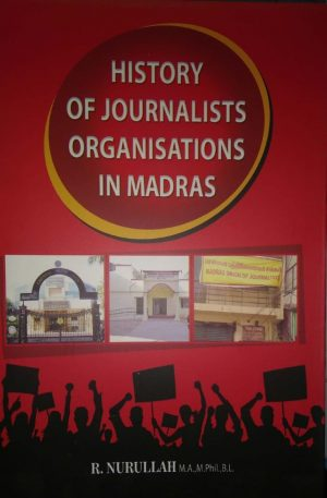 History Of Journalists Organisations in Madras-0