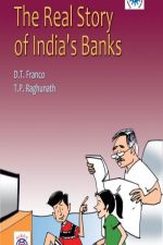 The Real Story Of Indian Bankers-D.T.FrancoPrice : 100/-Author : D.T.Franco The Real Story Of Indian Bankers by D.T.Franco.